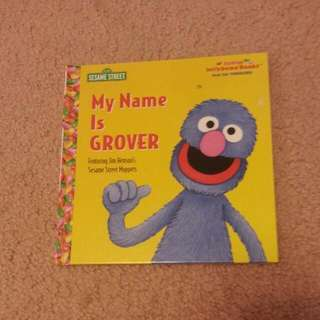 """My Name Is Grover"""