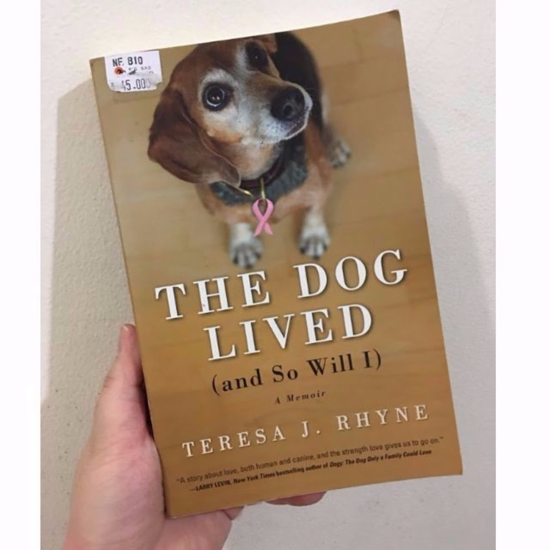 Buku Bacaan Hobi Novel The Dog Lived (and So Will I)