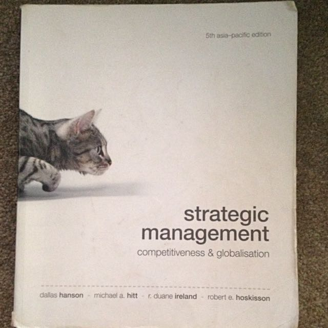 Strategic Management: Competitiveness & Globalization (5th Edition)