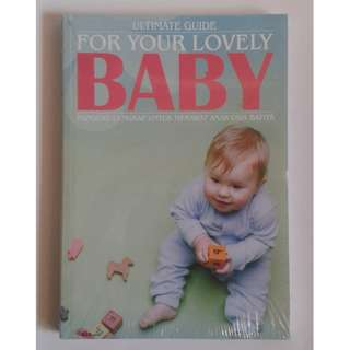 Ultimate Guide for Your Lovely Baby
