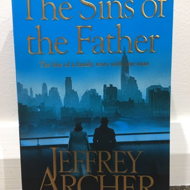 The Sins Of The Father By Jeffrey Archer