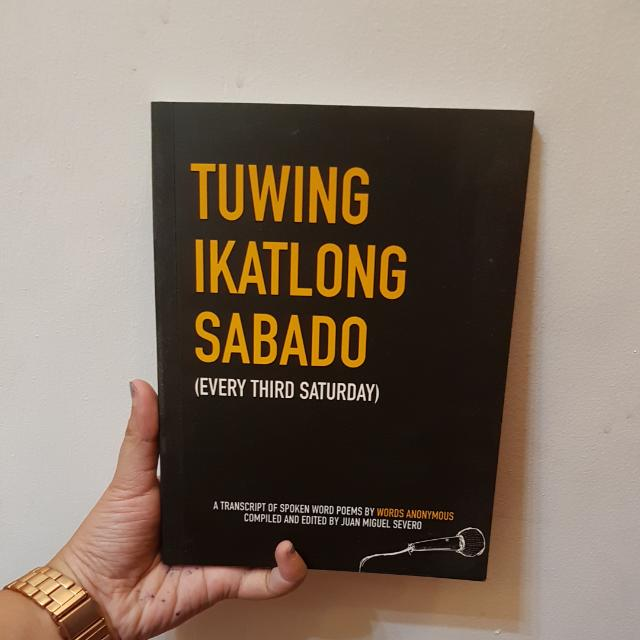 Tuwing Ikatlong Sabado by Juan Miguel Severo and Words Anonymous