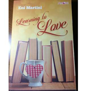 Novel Learning to Love by Eni Martini