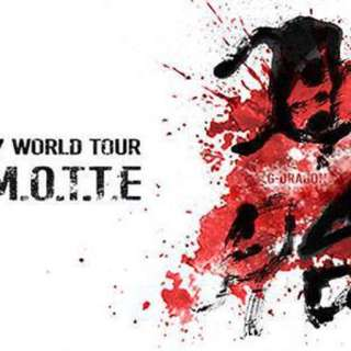 7 Tickets To Gdragon M.O.T.T.E Tour $120 CAD (including Taxes And Processing Fees)