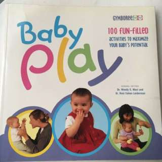 Gymboree Baby Play Soft Cover Book Author Drs Masi & Leiderman 100 Fun Filled activities to maximize your baby's potential  RRP $29.95