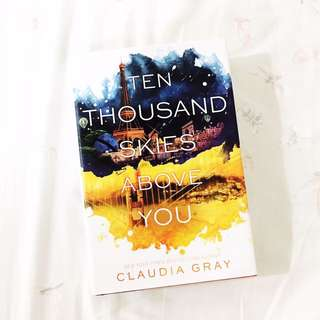 HARD BOUND: Ten Thousand Skies Above You by Claudia Gray
