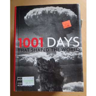 1001 Days that Changed the World