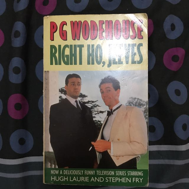 Right Ho, Jeeves (P.G. Wodehouse)