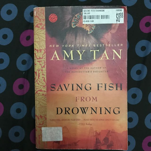 Saving Fish From Drowning (Amy Tan)