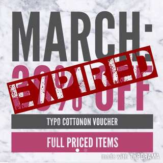 MARCH: 30% Full Priced Items Voucher Typo By Cotton On
