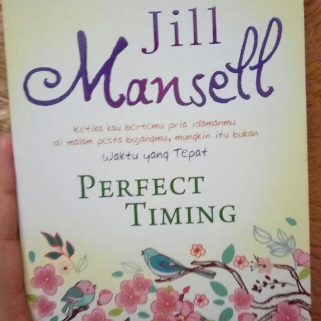 Perfect Timing - Jane Mansell (Waktu Yang Tepat) - Novel Terjemahan
