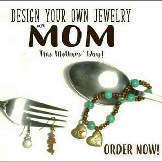 Design your own jewellery For Mother's Day