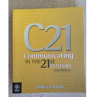 Communicating in the 21st Century 2nd Ed
