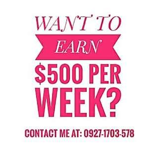 500 DOLLARS PER WEEK