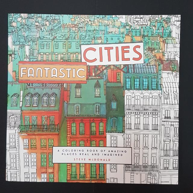 Fantastic Cities A Colouring Book Of Amazing Places Real And