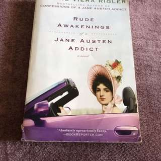 Rude Awakenings Of A Jane Austen Addict (Laura Viera Rigler)