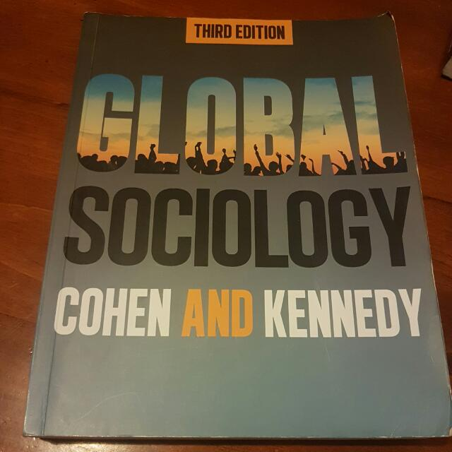 Global Sociology Cohen & Kennedy Third Edition
