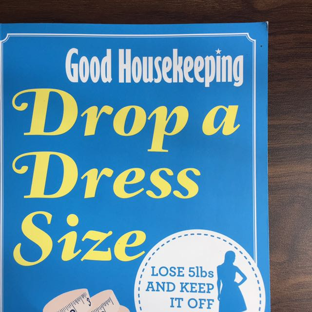 Good Housekeeping: Drop A Dress Size