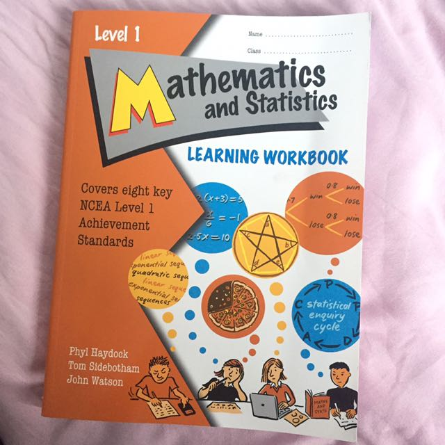 NCEA Level one Mathmatics And Statistics Workbook