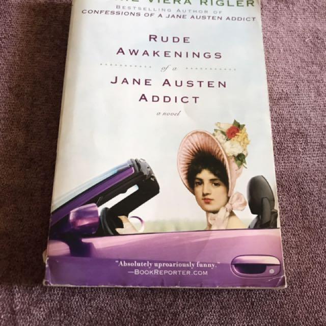 Rude Awakenings Of A Jane Austen Addict (Laura Viera Rigler)