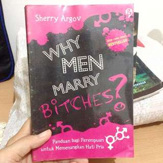 Why Men Merry Bitches