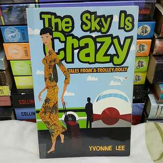 The Sky is Crazy by Yvonne Lee