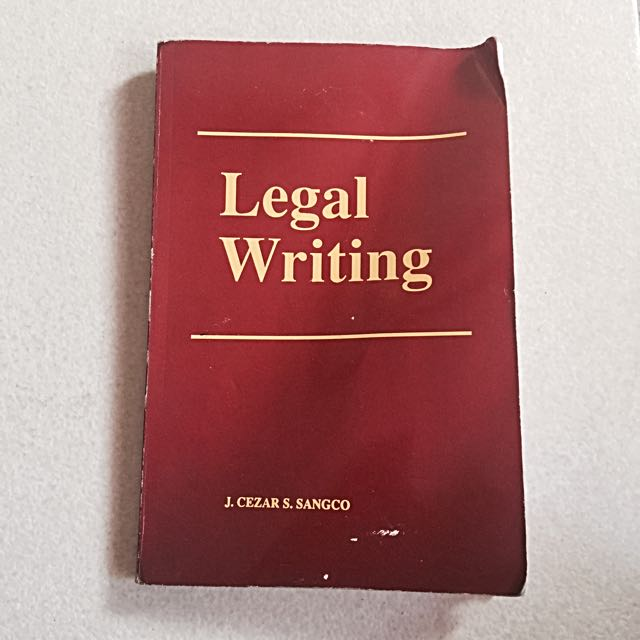 Legal Writing By J. Cezar S. Sangco
