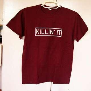 Killin' It Shirt