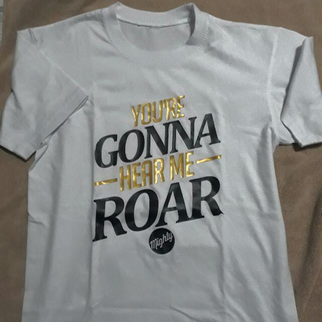 UST Shirt (You're Gonna Hear Me Roar)