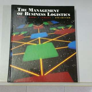 The Management of Business Logistics Book