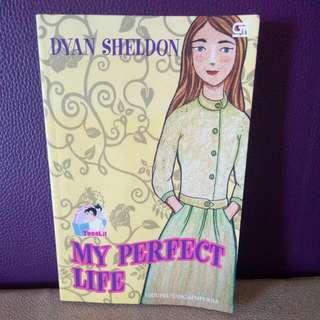 Novel My Perfect Life / Dyan Sheldon