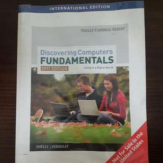 Discovering Computers Fundamentals: Living In a Digital World 2011e By Shelly Cashman Series