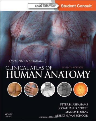 McMinn's & Abraham's Clinical Atlas of Human Anatomy 7e