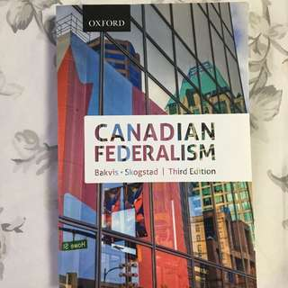 Canadian Federalism: Performance, Effectiveness And Legitimacy 3rd Edition By Bakvis & Skogstad