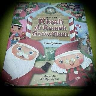 Kumpulan Kisah Dirumah Santa Klaus