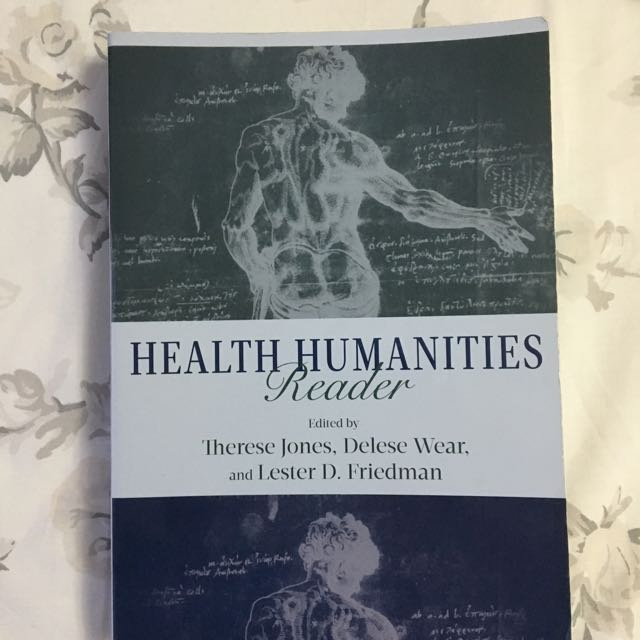 Health Humanities Reader By Jones, Wear & Friedman