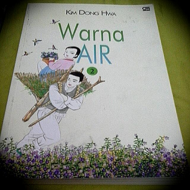 Kim Dong Hwa | Warna Air 2 | Graphis Novel | Trilogi Warna