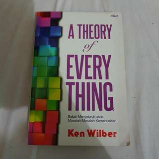 A Theory Of Everything - Ken Wilber