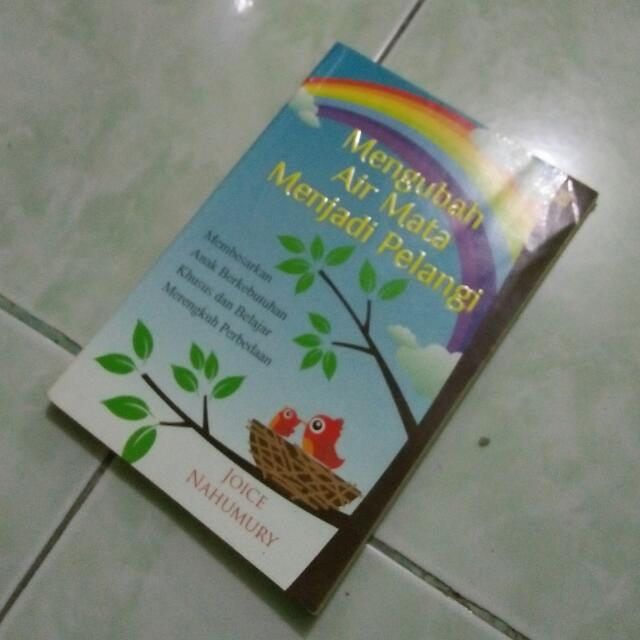 Buku Bacaan Mengubah Air Mata Menjadi Pelangi