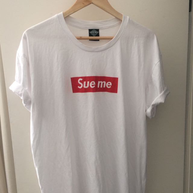"Fupreme ""Sue Me"" Tee"