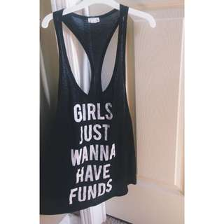 Girls Just Wanna Have Funds Tank