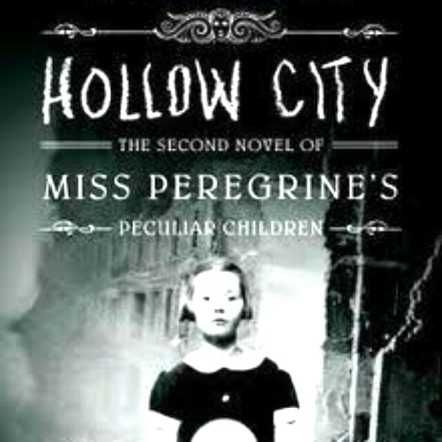 Hollow City (Miss Perigrine's Book 2) by Ransom Riggs