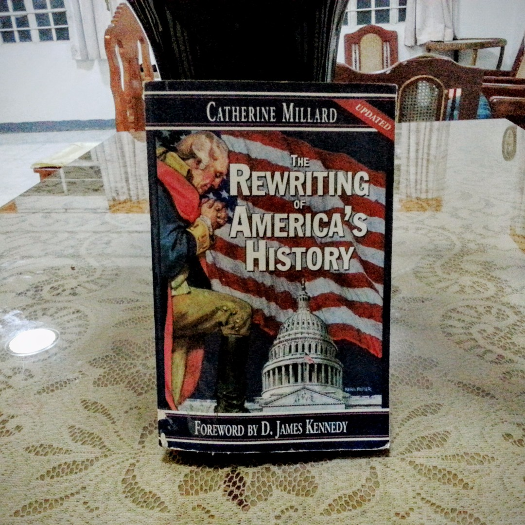 The Rewriting of America's History