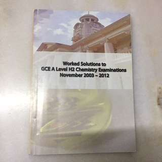 HCI GCE A Level H2 Chemistry Worked Solutions 2003-2012