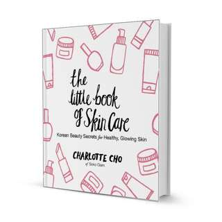 New Little Book Of Skin Care Charlotte Cho