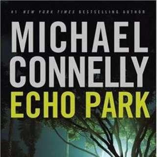Michael Connely Echo Park (Novel Impor)