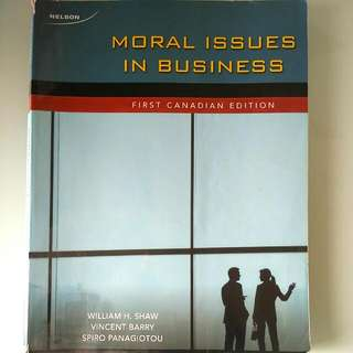 Moral Issues In Business By Shaw, Barry And The Ethics Of Management By Hosmer