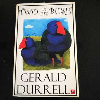 Gerald Durrell Two In The Bush