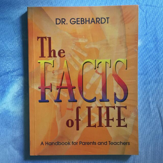 📚 The Facts Of Life by Dr. Gebhardt