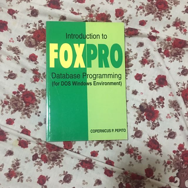 Introduction To Foxpro Database programming
